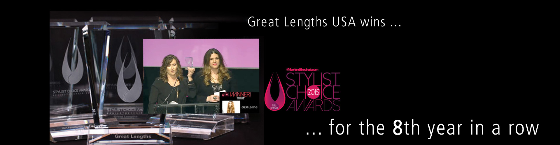 Stylist Choice Awards 2015 - Great Lengths USA gewinnt zum 8. Mal in Folge (© Great Lengths)