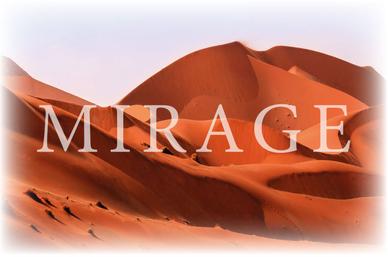 Mirage:  (© Great Lengths)