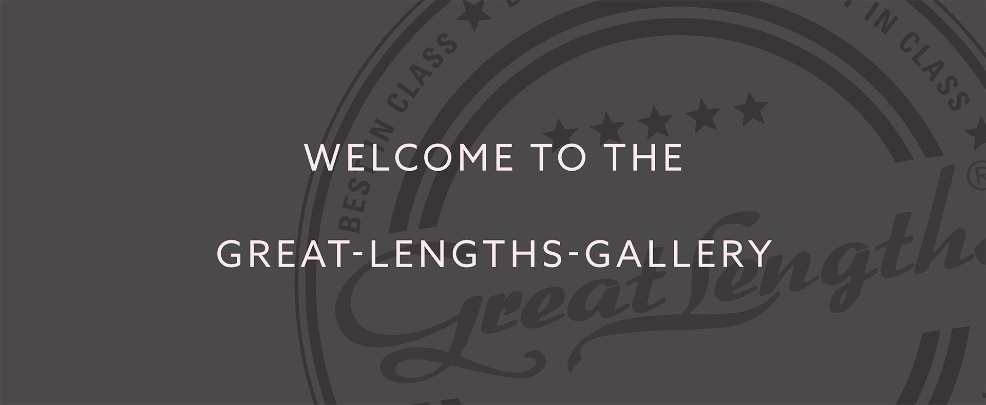 Welcome to the gallery (© Great Lengths)