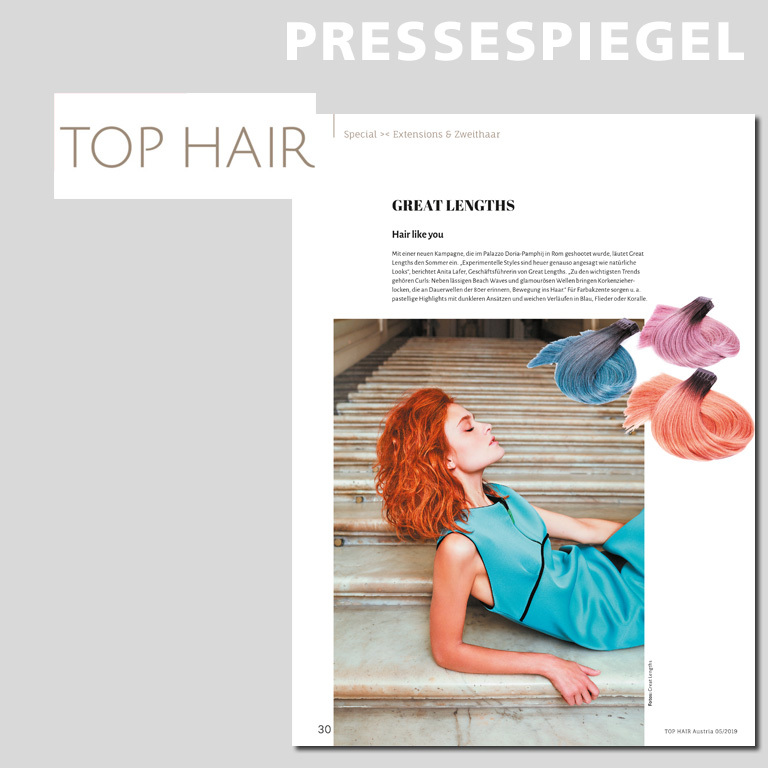 Top Hair Austria, Ausgabe 05/2019, S.26 + S. 30  (© Great Lengths)